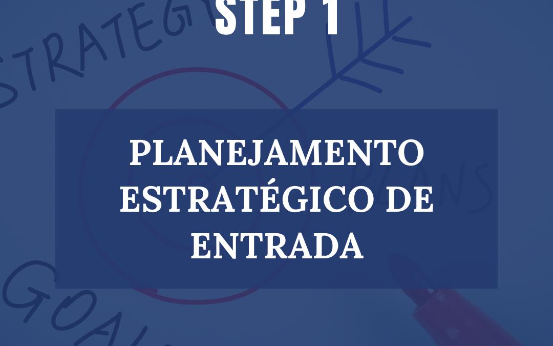 PLANEJAMENTO ESTRATÉGICO DE ENTRADA