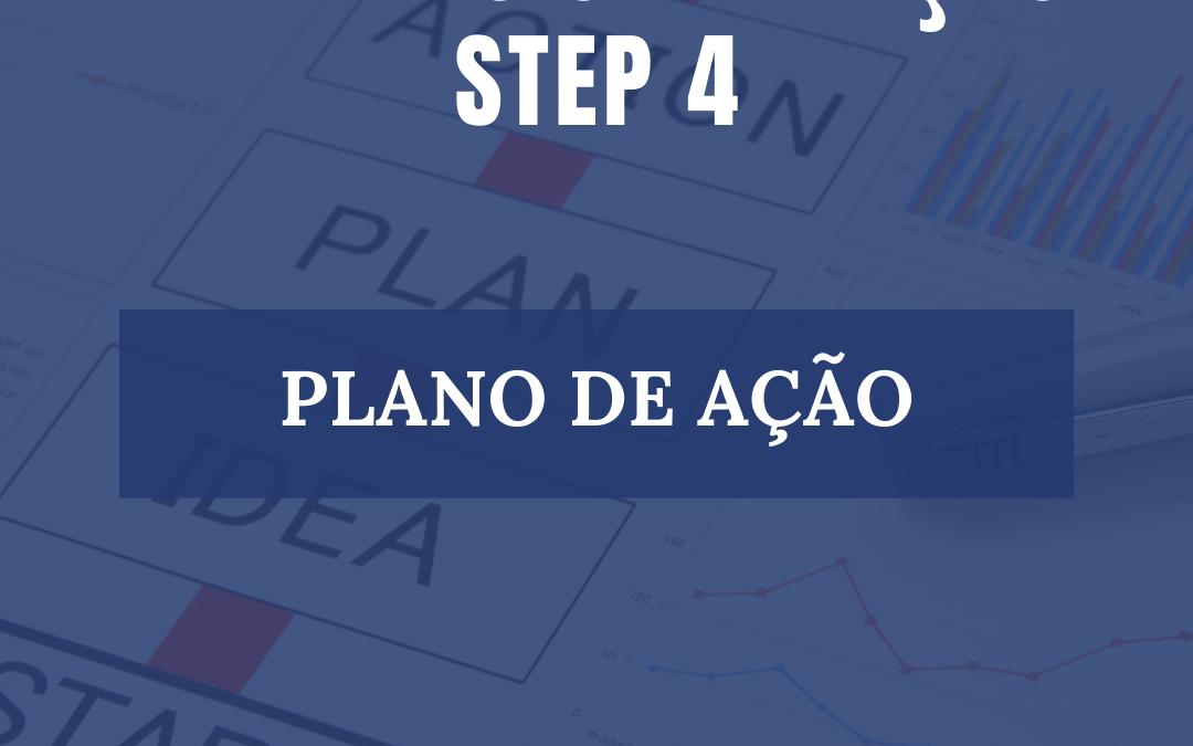 ROAD MAP ETAPA 4- PLANO DE AÇÃO